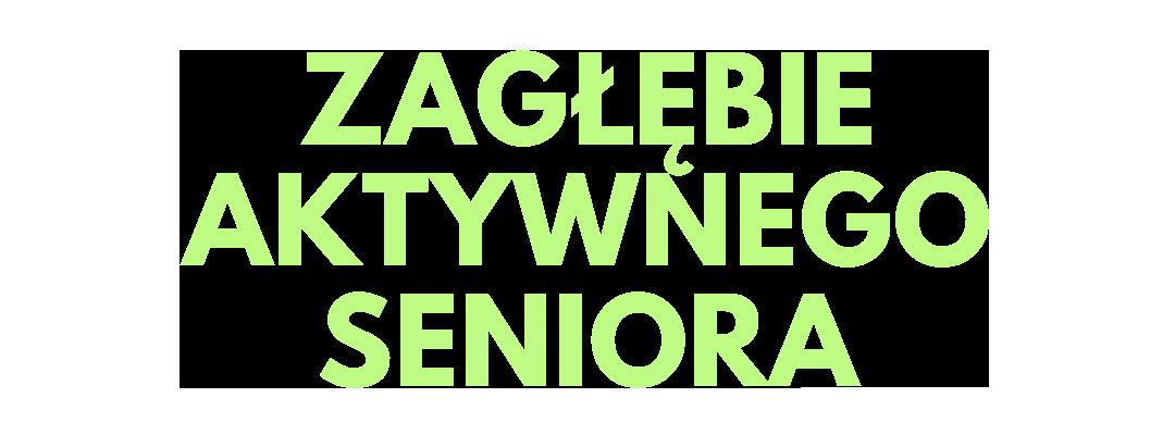 Zagłębie Aktywnego Seniora